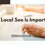 WHY LOCAL SEO IS IMPORTANT?